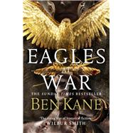Eagles at War by Kane, Ben, 9781848094048