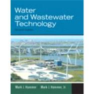 Water and Wastewater Technology by Hammer, Sr., Mark J.; Hammer, Jr., Mark J., 9780135114049