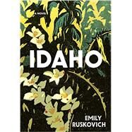 Idaho by RUSKOVICH, EMILY, 9780812994049