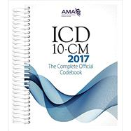 ICD-10-CM 2017 The Complete Official Code Book by American Medical Association, 9781622024049