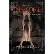 Catacomb by Roux, Madeleine, 9780062364050