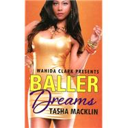 Baller Dreams by Macklin, Tasha, 9780758294050