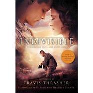 Indivisible by Thrasher, Travis; Turner, Darren; Turner, Heather, 9780785224051