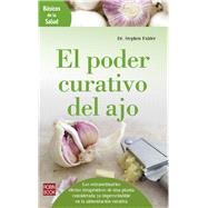 El poder curativo del ajo / The Garlic Book by Fulder, Stephan, Dr.; Hormigo, Liliana, 9788499174051
