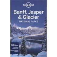 Lonely Planet Banff, Jasper and Glacier National Parks at Biggerbooks.com
