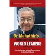 Dr. Mahathir's Selected Letters to World Leaders by Mohamad, Mahathir Bin; Ahmad, Abdullah, 9789814634052