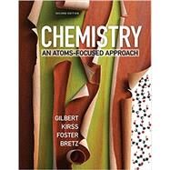 Chemistry: An Atoms Focused Approach Second Edition by Bretz, Foster, 9780393614053