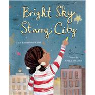 Bright Sky, Starry City by Krishnaswami, Uma; Sicuro, Aimée, 9781554984053