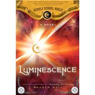 Luminescence by Bell, Braden, 9781462114054
