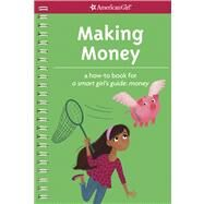 Making Money by Lundsten, Apryl; Barrager, Brigette, 9781609584054