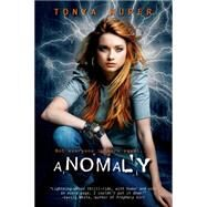 Anomaly by Kuper, Tonya, 9781622664054