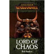 Lord of Chaos by Sanders, Rob, 9781784964054