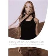 Diary of an Anorexic Girl by Menzie, Morgan, 9780849944055