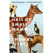 Hall of Small Mammals by Pierce, Thomas, 9781594634055
