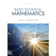 Basic Technical Mathematics Plus NEW MyMathLab with Pearson eText -- Access Card Package by Washington, Allyn J., 9780321924056