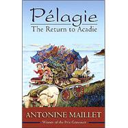 Plagie : The Return to Acadie
