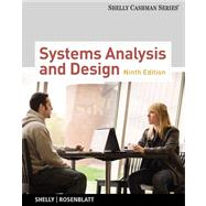 Systems Analysis and Design (with Systems Analysis and Design CourseMate with eBook Printed Access Card) by Shelly, Gary B.; Rosenblatt, Harry J., 9781133274056