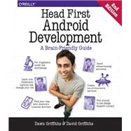 Head First Android Development by Griffiths, Dawn; Griffiths, David, 9781491974056