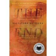 The End by Scibona, Salvatore, 9781594484056