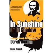 In Sunshine or in Shadow by Tossell, David, 9781785314056