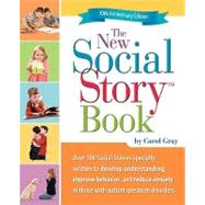 The New Social Story Book: 10th Anniversary Edition by Gray, Carol, 9781935274056
