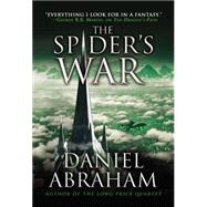 The Spider's War by Abraham, Daniel, 9780316204057