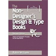 Non-Designer's Design and Type Book : Design and Typographic Principles for the Visual Novice by Williams, Robin, 9780321534057