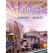 Physics for Scientists and Engineers with Modern Physics by Serway, Raymond A.; Jewett, John W., 9781133954057