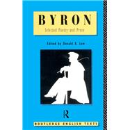 Byron: Selected Poetry and Prose by Low,Donald A., 9781138834057
