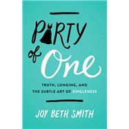 Party of One by Smith, Joy Beth, 9780718094058