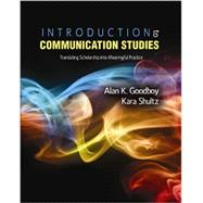 Introduction to Communication Studies by Goodboy, Alan K.; Shultz, Kara, 9781465214058