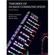 Theories of Human Communication by Littlejohn, Stephen W.; Foss, Karen A.; Oetzel, John G., 9781478634058
