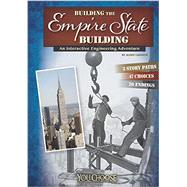Building the Empire State Building: An Interactive Engineering Adventure by Lassieur, Allison, 9781491404058