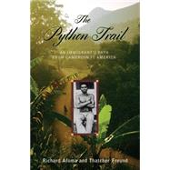 The Python Trail: An Immigrant's Path from Cameroon to America by Afuma, Richard, 9781608934058