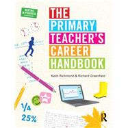 The Primary Teacher's Career Handbook by Richmond; Keith, 9781138814059