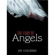 The Fury of Angels by Cieslarski, Joy, 9781480814059