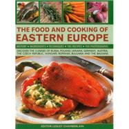 The Food and Cooking of Eastern Europe by Chamberlain, Lesley; Atkinson, Catherine; Davies, Trish, 9781780194059