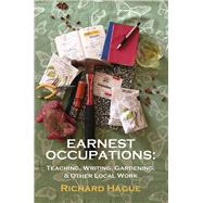 Earnest Occupations by Hague, Richard, 9781947504059