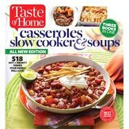 Casseroles, Slow Cooker & Soups by Taste of Home, 9781617654060