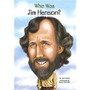 Who Was Jim Henson? by Holub, Joan; Harrison, Nancy, 9780448454061