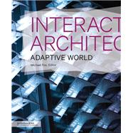 Interactive Architecture by Fox, Michael, 9781616894061