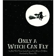 Only a Witch Can Fly by McGhee, Alison; Yoo, Taeeun, 9781250004062