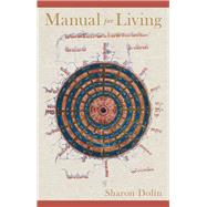 Manual for Living by Dolin, Sharon, 9780822964063