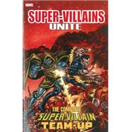 Super-Villains Unite by Thomas, Roy; Isabella, Tony; Shooter, Jim; Mantlo, Bill; Buscema, John, 9780785194064