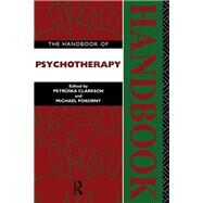 The Handbook of Psychotherapy by Pokorny; Michael, 9781138834064