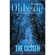The Chosen by Ohlsson, Kristina; Delargy, Marlaine, 9781476734064