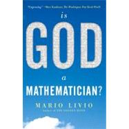 Is God a Mathematician? by Livio, Mario, 9780743294065