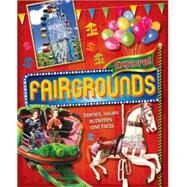 Explore!: Fairgrounds by Bingham, Jane, 9780750284066