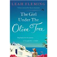 The Girl Under the Olive Tree by Fleming, Leah, 9780857204066