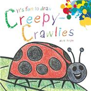 It's Fun to Draw Creepy-crawlies by Bergin, Mark, 9781632204066